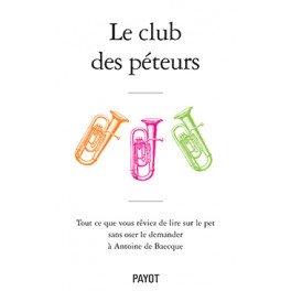 LE CLUB DES PETEURS