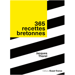 365 RECETTES DE BRETAGNE