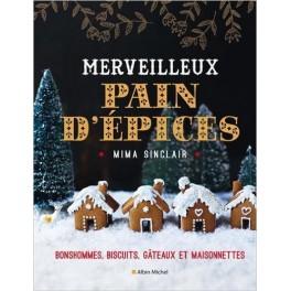 MERVEILLEUX PAIN D'EPICES