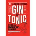 LE GUIDE COMPLET DU GIN TONIC