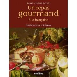 UN REPAS GOURMAND A LA FRANCAISE