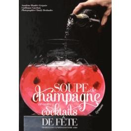 SOUPES DE CHAMPAGNE ET AUTRES COCKTAILS DE FETE