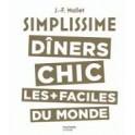 SIMPLISSIME - DINERS CHICS LES + FACILES DU MONDE