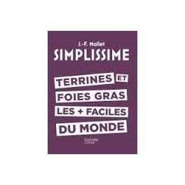 SIMPLISSIME TERRINES ET FOIES GRAS LES + FACILES DU MONDE