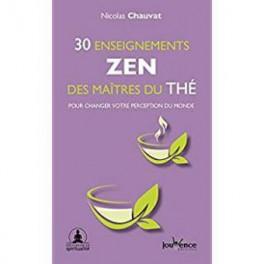 30 ENSEIGNEMENTS ZEN DES MAITRES DU THE