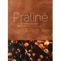 PRALINE 100 recettes 100% praliné