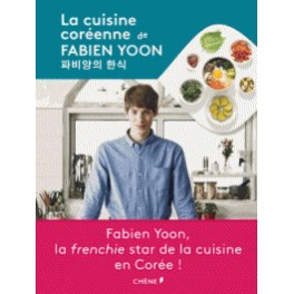 LA CUISINE COREENNE DE FABIEN YOON