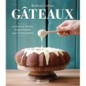 GATEAUX 50 recettes simples et gourmandes pour se faire plaisir !