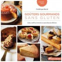 CUISINER SANS... GOUTERS GOURMANDS SANS GLUTEN