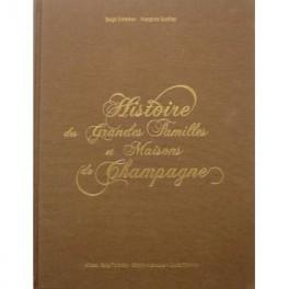 HISTOIRE DES GRANDES FAMILLES ET MAISONS DE CHAMPAGNE