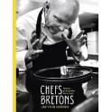 CHEFS BRETONS Leur vie de cuisiniers