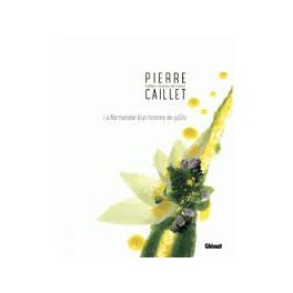 PIERRE CAILLET LA NORMANDIE D'UN HOMME DE GOUT