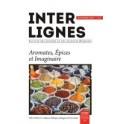 INTER-LIGNES N 17 - AUTOMNE 2016 - AROMATES, EPICES ET IMAGINAIRE