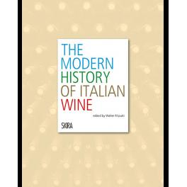MODERN HISTORY OF ITALIAN WINE (ANGLAIS)