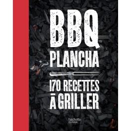 BBQ PLANCHA 170 RECETTES A GRILLER