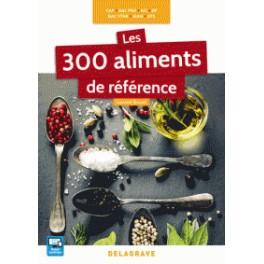 LES 300 ALIMENTS DE REFERENCE