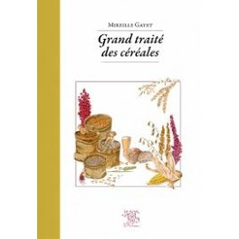 GRAND TRAITE DES CEREALES & PSEUDOCEREALES