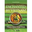 ENCHANTED BY VIETNAM (ANGLAIS)