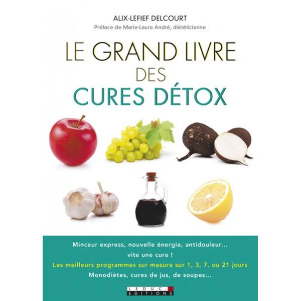 Le grand livre des cures detox librairie gourmande for Livre cuisine detox