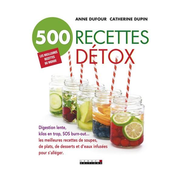 500 recettes detox librairie gourmande for Livre cuisine detox