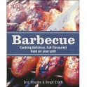 BARBECUE - COOKING DELICIOUS, FULL FLAVOURED FOOD ON YOUR GRILL (ANGLAIS)