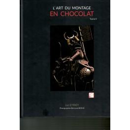 L'ART DU MONTAGE EN CHOCOLAT Tome 2
