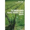 RENAISSANCE D'ANCIENS VIGNOBLES FRANCAIS DISPARUS