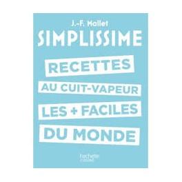 SIMPLISSIME RECETTES AU CUIT VAPEUR LES + FACILES DU MONDE