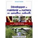 DEVELOPPER ET MAINTENIR DES RUCHERS EN APICULTURE NATURELLE Tome 2 (2eme edition)