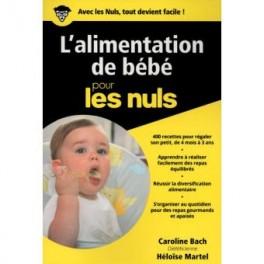 L'ALIMENTATION DE BEBE POUR LES NULS
