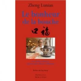 LE BONHEUR DE LA BOUCHE La cuisine chinoise, quintessence d'une civilisation