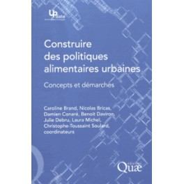 CONSTRUIRE DES POLITIQUES ALIMENTAIRES URBAINES