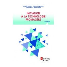 INITIATION A LA TECHNOLOGIE FROMAGERE