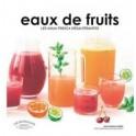 EAUX DE FRUITS Les agua fresca désaltérantes
