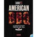 AMERICAN BBQ 120 recettes mythiques en direct des USA