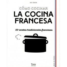 COMO COCHAR COCINA FRANCESA (espagnol)