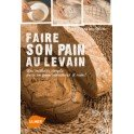 FAIRE SON PAIN AU LEVAIN