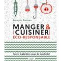 MANGER & CUISINER ECO-RESPONSABLE
