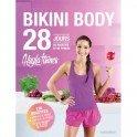 BIKINI BODY 28 jours de recettes et de fitness