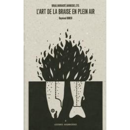 L'ART DE LA BRAISE EN PLEIN AIR