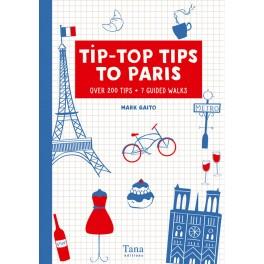 TIP-TOP TIPS TO PARIS (en anglais)