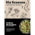 SIX SEASONS A new way with vegetables (anglais)