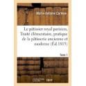 LE PATISSIER ROYAL PARISIEN Tome 1