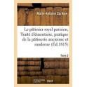 LE PATISSIER ROYAL PARISIEN Tome 2 (ed 1815)