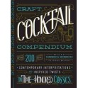 THE CRAFT COCKTAIL COMPENDIUM (anglais)