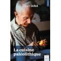 LA CUISINE PALEOLITHIQUE  2EME EDITION