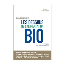 LES DESSOUS DE L'ALIMENTATION BIO