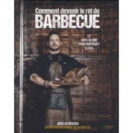 COMMENT DEVENIR LE ROI DU BARBECUE