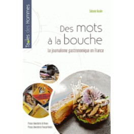 LE JOURNALISME GASTRONOMIQUE EN FRANCE
