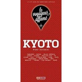 LE VOYAGEUR AFFAME - KYOTO